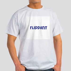 Flippant Ash Grey T-Shirt