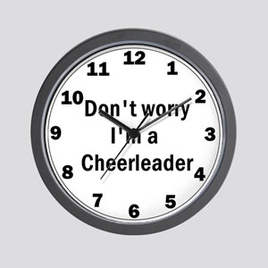Don't worry, I'm a cheerleader - Wall Clock