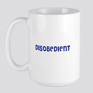 Disobedient Large Mug