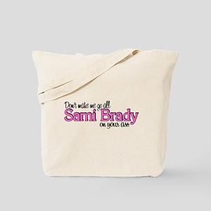 Sami Brady Tote Bag