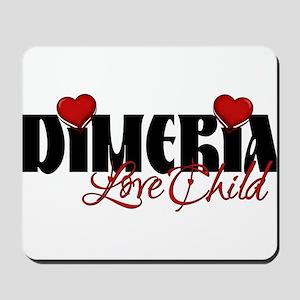 Dimeria Love Child Mousepad