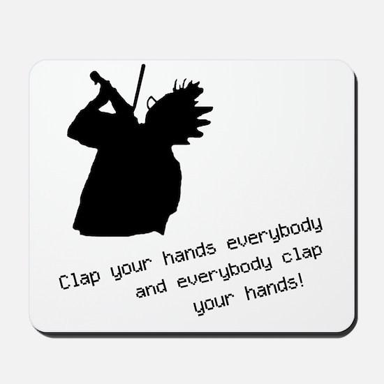 Nerds Clap Your Hands Mousepad