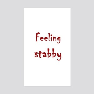 Feeling Stabby Rectangle Sticker