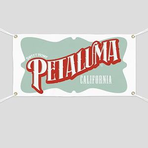 Sweet Home Petaluma Banner