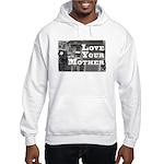 Love Your Mother (board) Hooded Sweatshirt
