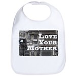 Love Your Mother (board) Bib