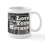 Love Your Mother (board) Mug