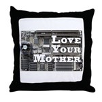 Love Your Mother (board) Throw Pillow