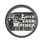 Love Your Mother (board) Wall Clock