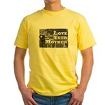 Love Your Mother (board) Yellow T-Shirt