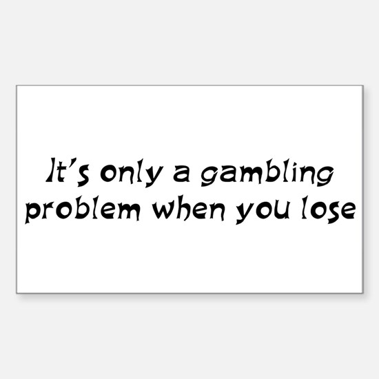 Gambling problem Rectangle Decal