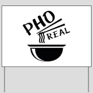Pho Real Yard Sign