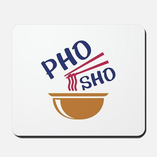 Pho Sho Mousepad