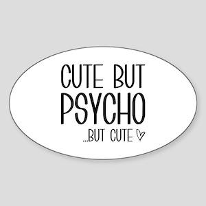 Cute But Psycho Sticker (Oval)