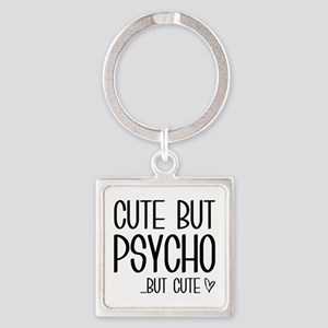 Cute But Psycho Square Keychain