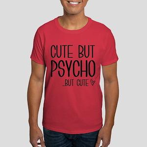 Cute But Psycho Dark T-Shirt