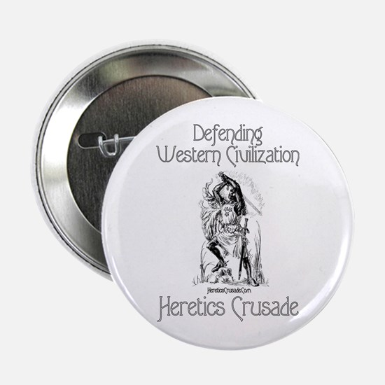 """Heretic's Crusade 2.25"""" Button"""