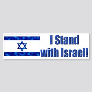 I Stand with Israel! Bumper Sticker