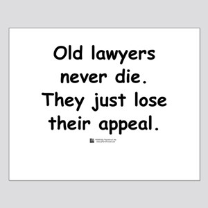 Old lawyers never die -  Small Poster