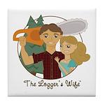 Logger's Wife Tile Coaster