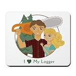 Love My Logger - Blonde Mousepad