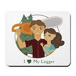 Love My Logger - Brunette Mousepad