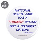 "Health Care Trick 3.5"" Button (10 pack)"
