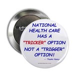 "Health Care Trick 2.25"" Button (10 pack)"