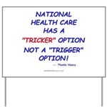 Health Care Trick Yard Sign