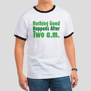 Nothing Good Ringer T