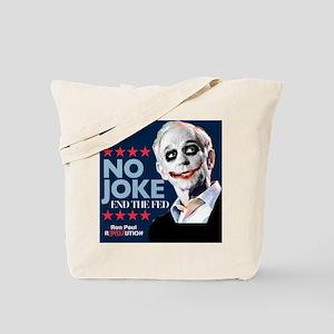 Ron Paul - No Joke End the Fe Tote Bag
