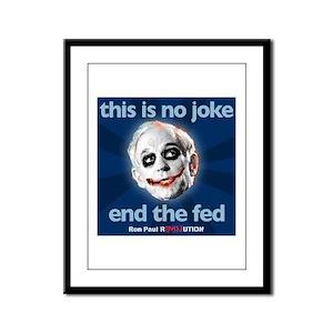 Ron Paul - No Joke End the Fe Framed Panel Print