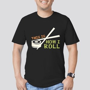 This Is How I Roll Men's Fitted T-Shirt (dark)