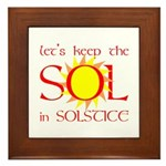 Keep the Sol in Solstice Framed Tile