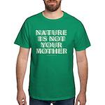 Mother Nature? Dark T-Shirt