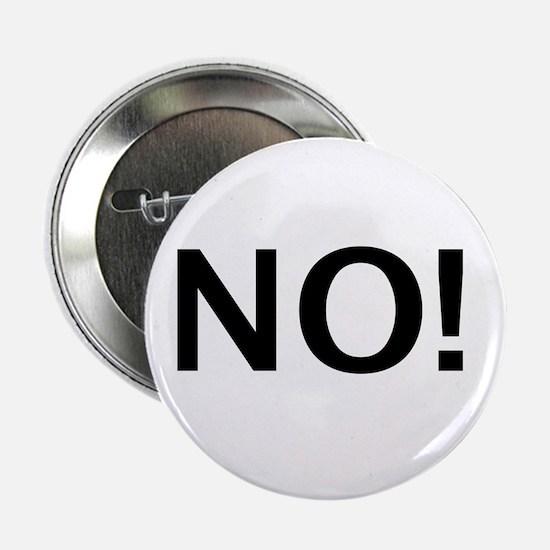 """No Sex for You! 2.25"""" Button"""