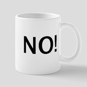 No Sex for You! Mug
