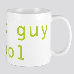 my it guy is cool Mug