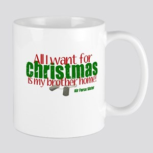All I want Sister AF Brother Mug