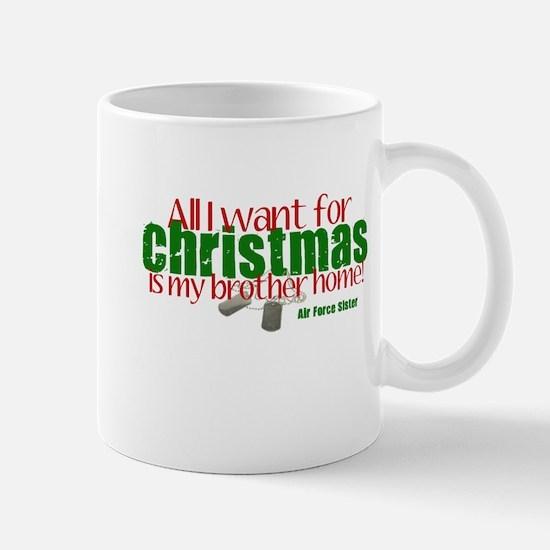 All I want Sister AF Brother Mug