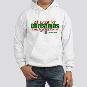 All I want Sister AF Brother Hooded Sweatshirt