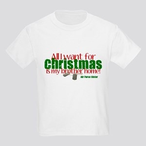 All I want Sister AF Brother Kids Light T-Shirt