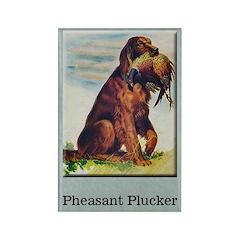 Pheasant Plucker Rectangle Magnet