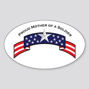 Proud Mother of a Soldier Oval Sticker