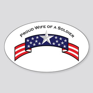 Proud Wife of a Soldier Oval Sticker