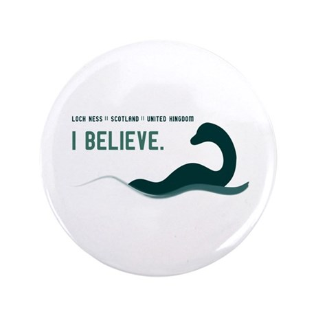"Nessi - I believe 3.5"" Button"