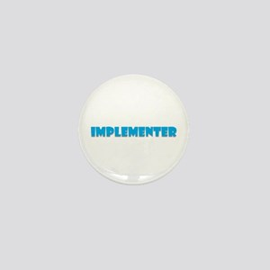 Implementer Mini Button (10 pack)