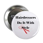 Hairdressers Do It With Style Button