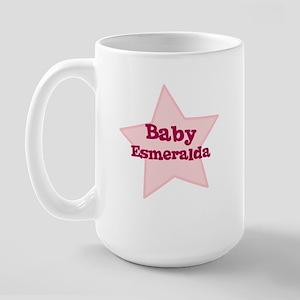 Baby Esmeralda Large Mug