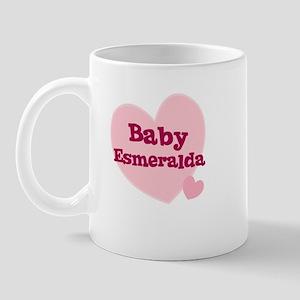 Baby Esmeralda Mug